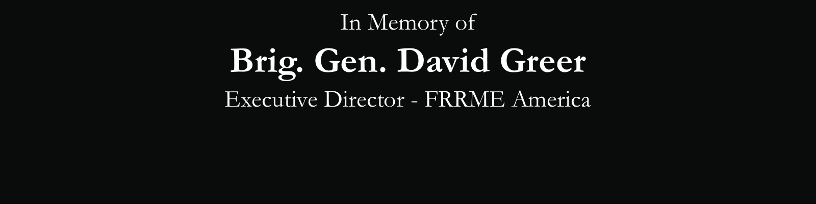 https://americanfrrme.org/wp-content/uploads/2020/08/in-memory-of-brig-general-david-greer-slider-homepage.png